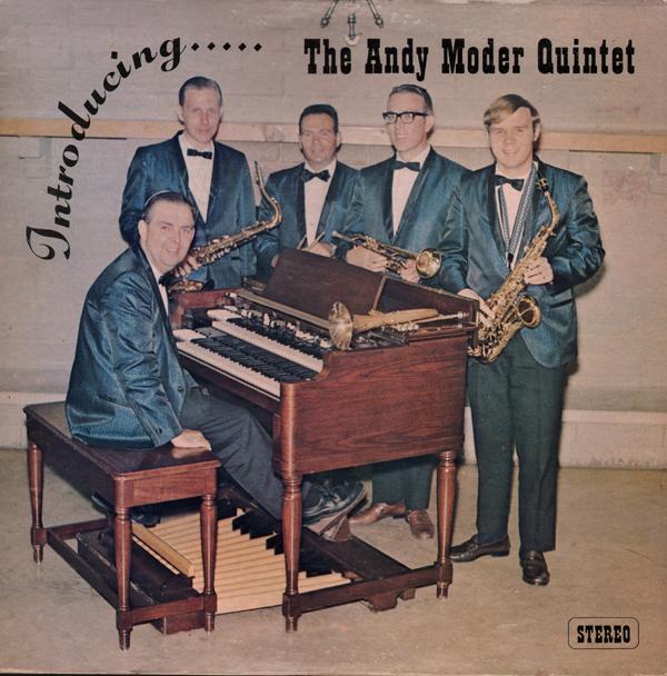 The Andy Moder Quintet - The Andy Moder Quintet
