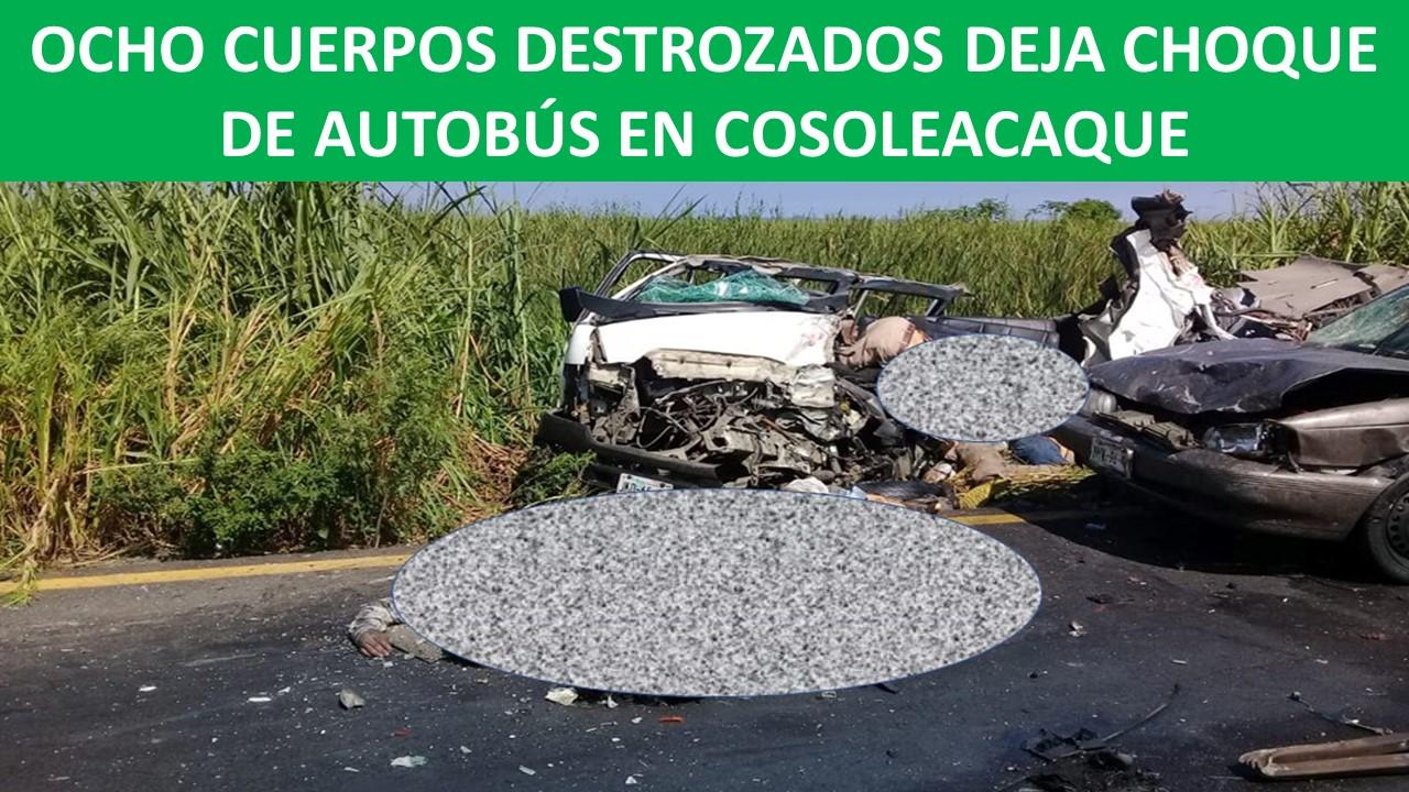 CHOQUE DE AUTOBÚS EN COSOLEACAQUE