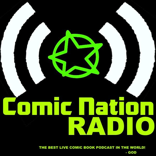 New Episode | Comic Nation Radio