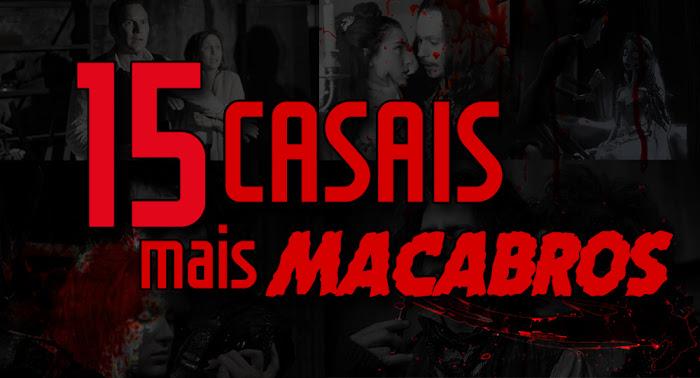 15 Casais mais Macabros