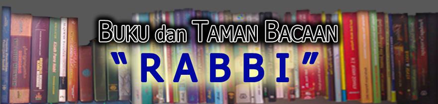 """BUKU & TAMAN BACAAN """"RABBI"""""""