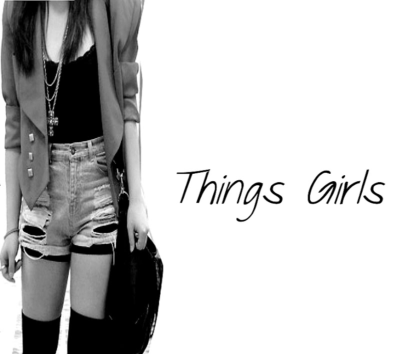 Things Girls