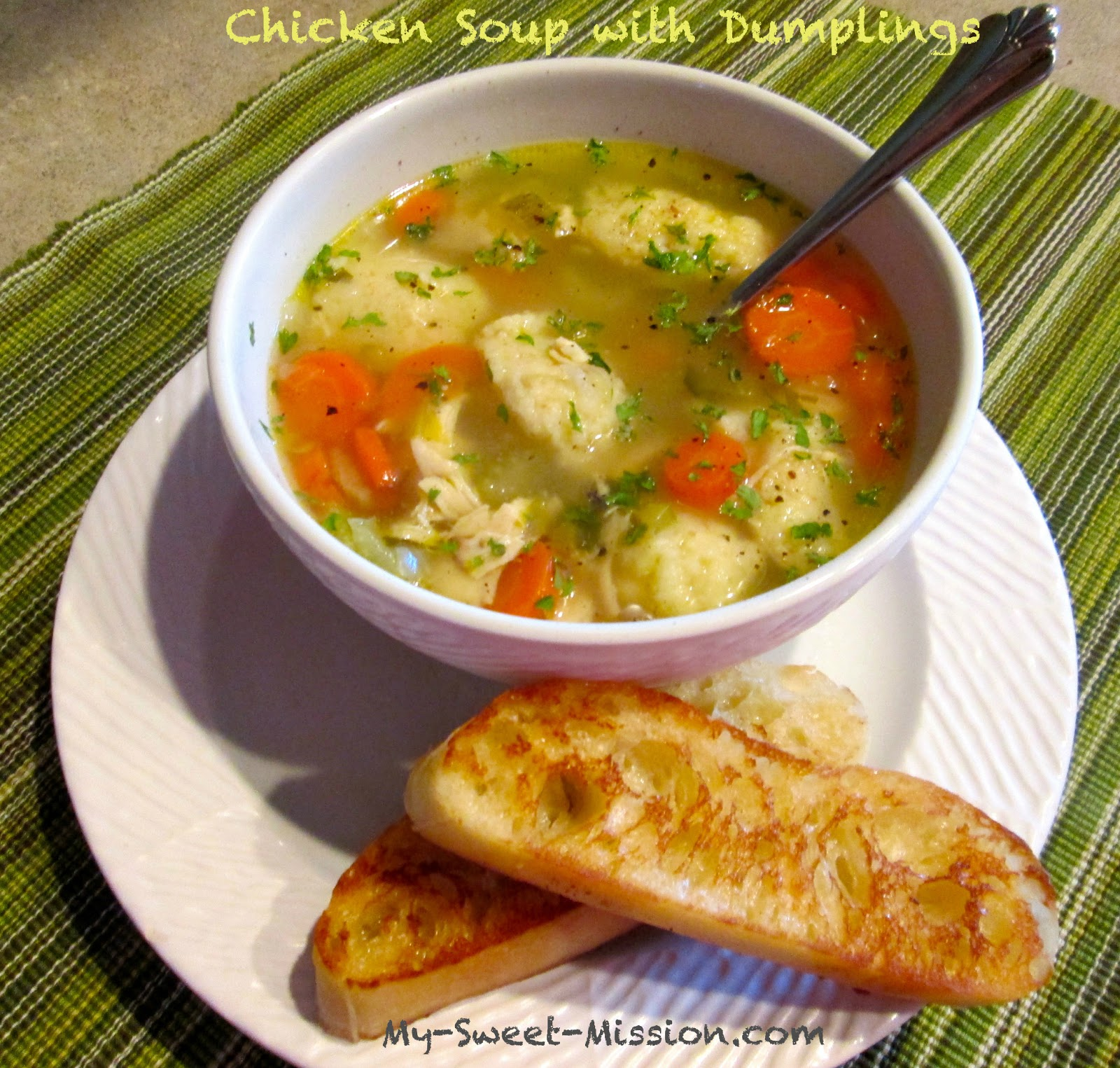 Chicken Soup with Dumplings by My Sweet Mission