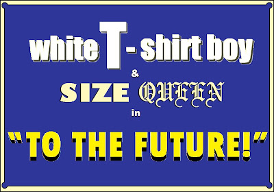 White_T-Shirt_Boy_Comic_Strip-To_The_Future-Title_Card