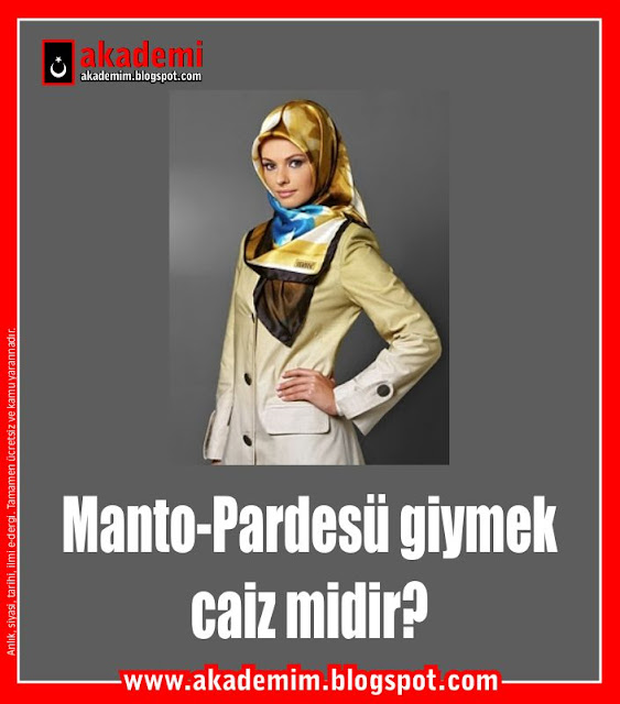 Manto-Pardesü giymek caiz midir?