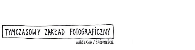 tymczasowy zakład fotograficzny