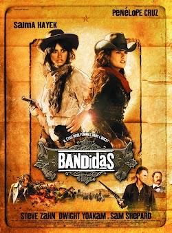 Băng Cướp Xinh Đẹp - Bandidas 2006 (2006) Poster