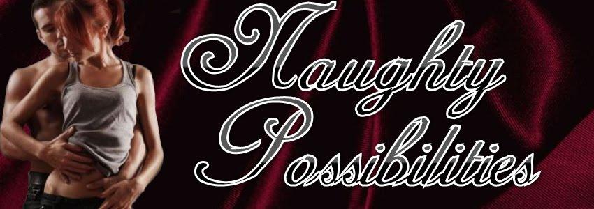 Naughty Possibilities