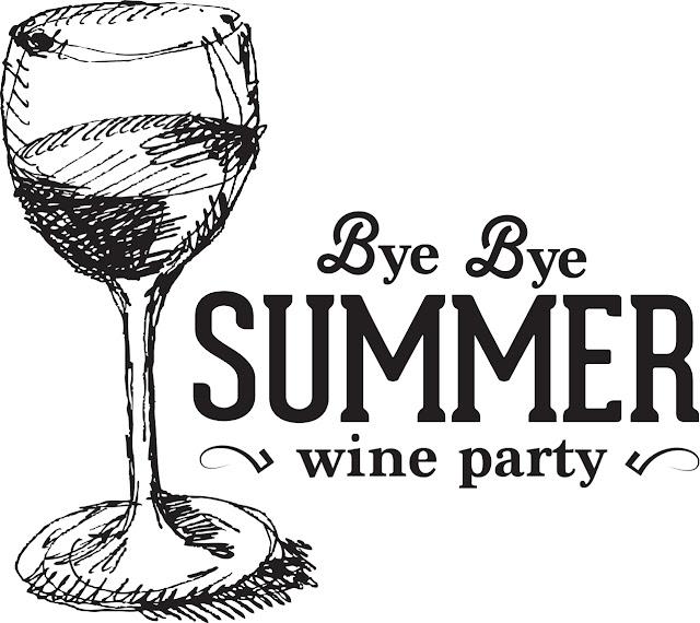 Divulgação: Bye Bye Summer Wine Party - reservarecomendada.blogspot.pt