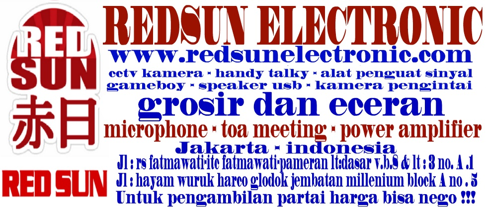 REDSUN ELECTRONIC | HANDY TALKY | CCTV KAMERA | ALAT PENGUAT SINYAL GSM | KAMERA PENGINTAI |GAMEBOY
