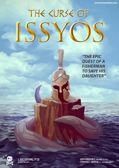 Impresiones con The Curse of Issyos - simplemente, Locomalito haciendo lo que mejor sabe...