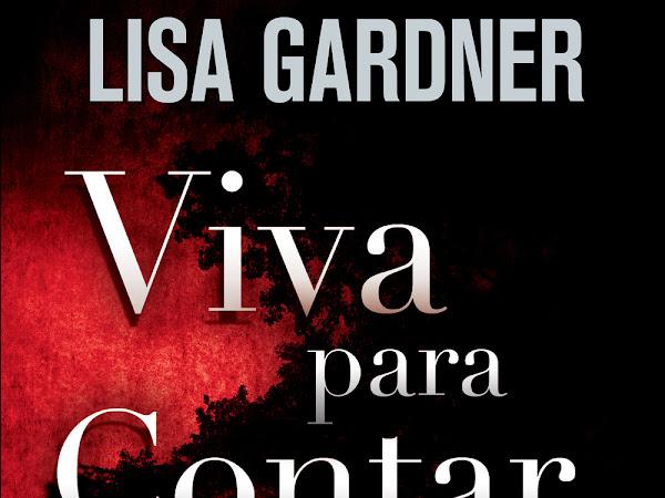 Resenha - Viva para contar - Lisa Gardner