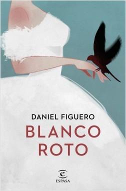 Blanco roto, Daniel Figuero