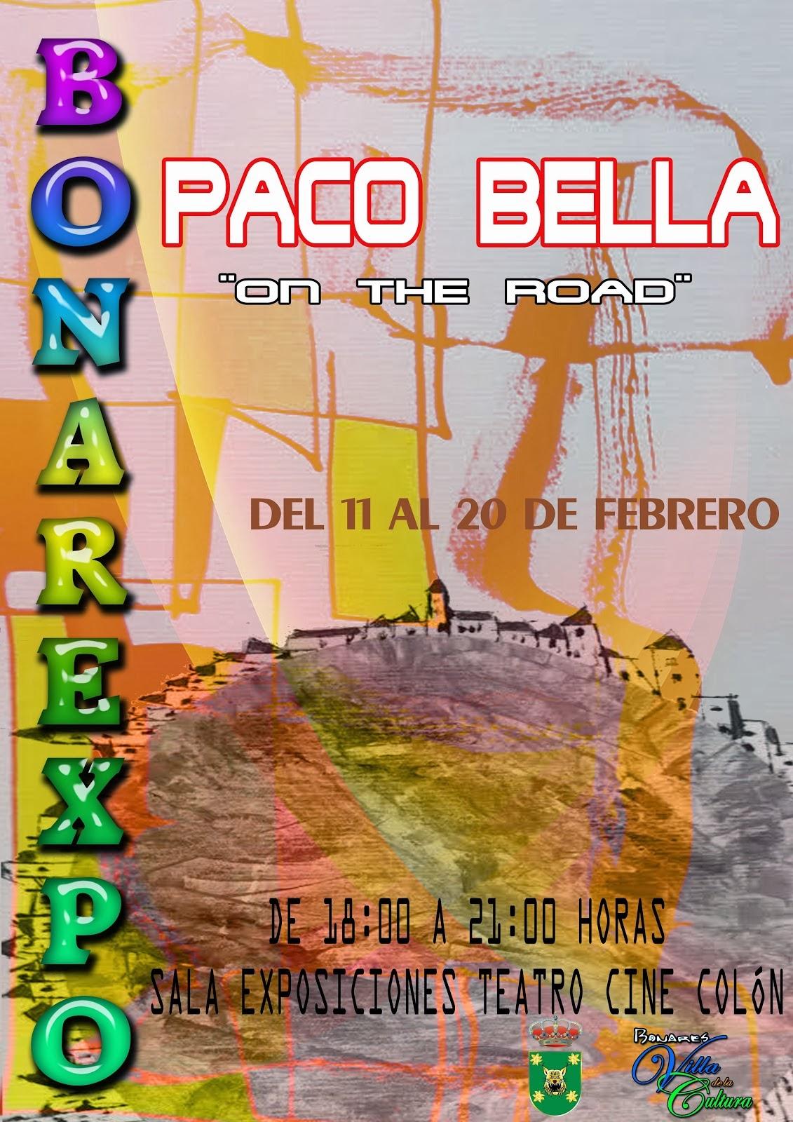 """""""ON THE ROAD"""" DE PACO BELLA"""
