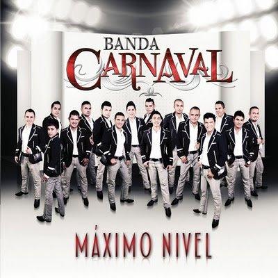 Banda Carnaval Máximo Nivel Album 2012 Musikregionalmex