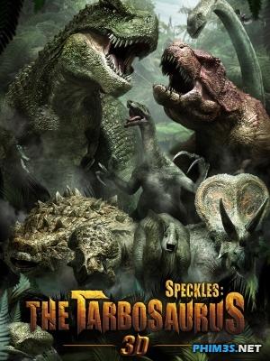 Khủng Long Đại Chiến 3d - Tarbosaurus 3d
