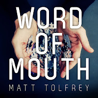 Matt Tolfrey Word Of Mouth Leftroom