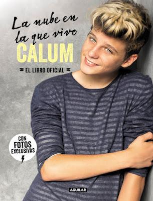 LIBRO - Calum . La Nube En La Que Vivo . El Libro Oficial  (Aguilar - 22 Octubre 2015)  MUSICA - BIOGRAFIA | Comprar en Amazon España