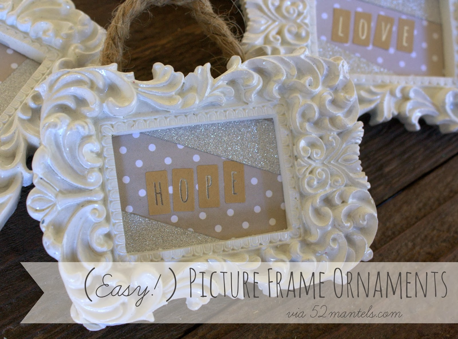 Lines Across Easy Picture Frame Ornaments 52 Mantels