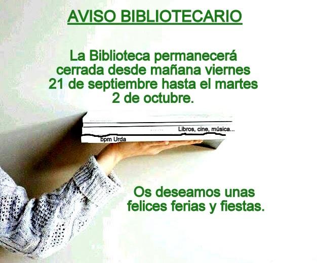 BIBLIOTECA CERRADA DESDE EL 21 DE SEPTIEMBRE AL 2 DE OCTUBRE