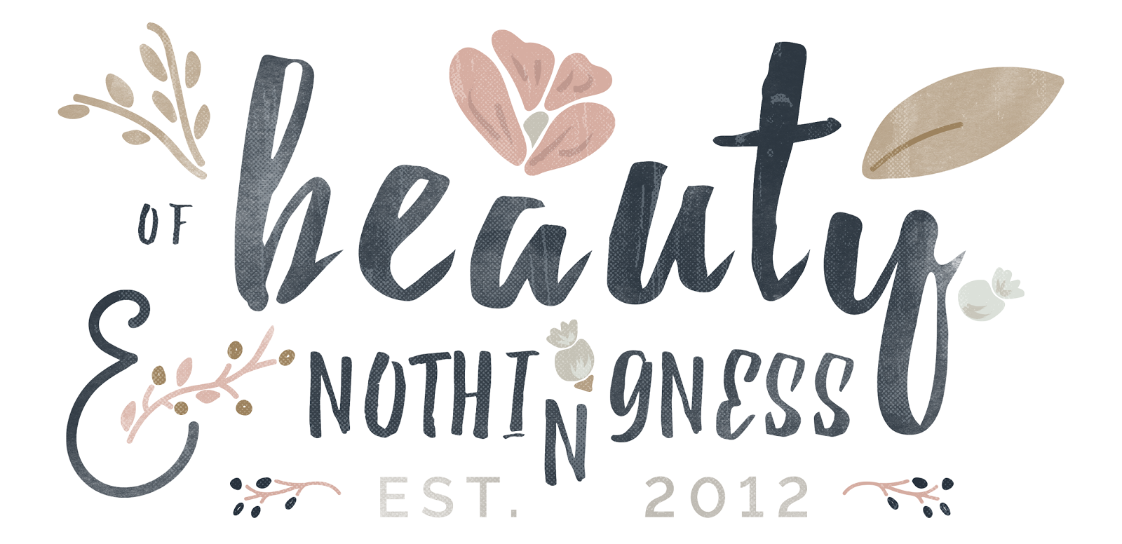Of Beauty And Nothingness By Heather Nixon