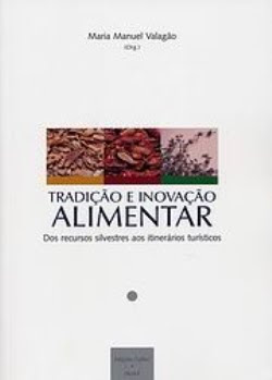 Tradição e Inovação Alimentar