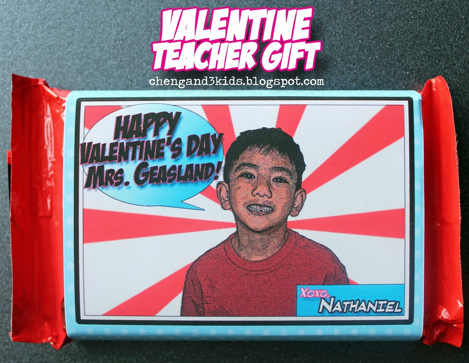 Valentine Teacher Gift by Cheng and 3 Kids