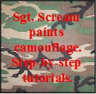 Sgt. Scream's camouflage tutorials