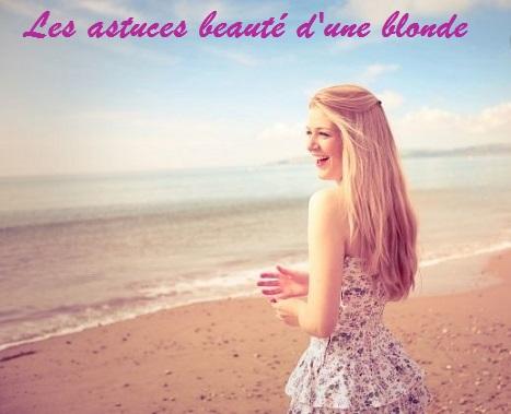 Les astuces beauté d'une blonde