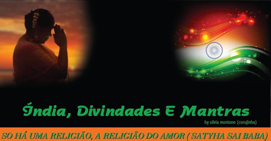 Índia Divindades e Mantras