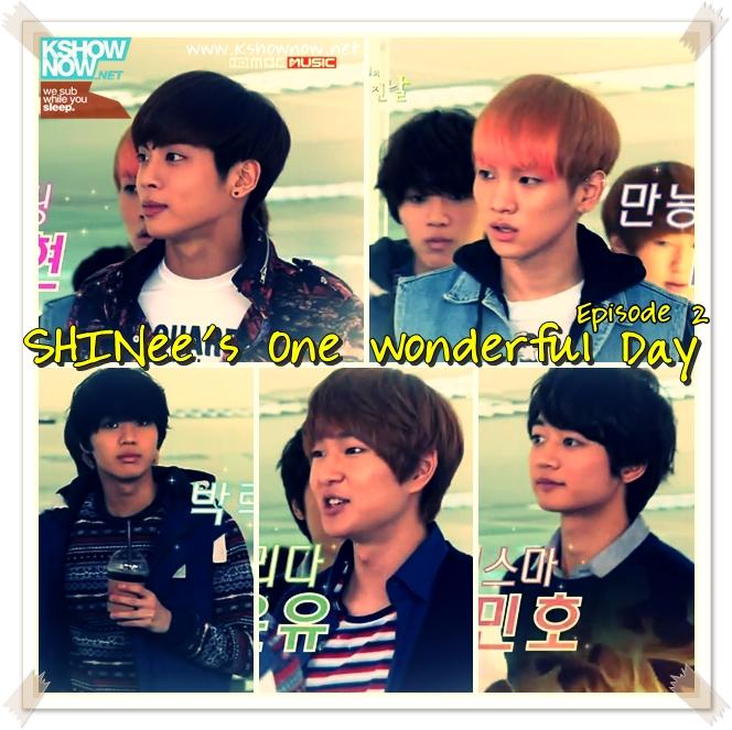 SHINee One Wonderful Day Episode 2 English subs