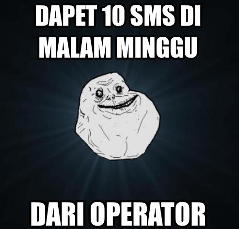 jomblo dapat sms dari operator doang