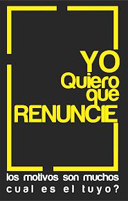 Yo quiero Que Renuncie: CARTILLA (Click para Descargar)