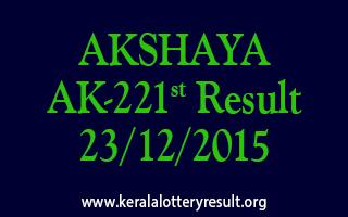 AKSHAYA AK 221 Lottery Result 23-12-2015