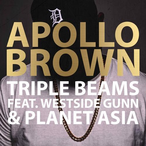 Apollo Brown ft. Westside Gunn & Planet Asia – Triple Beams