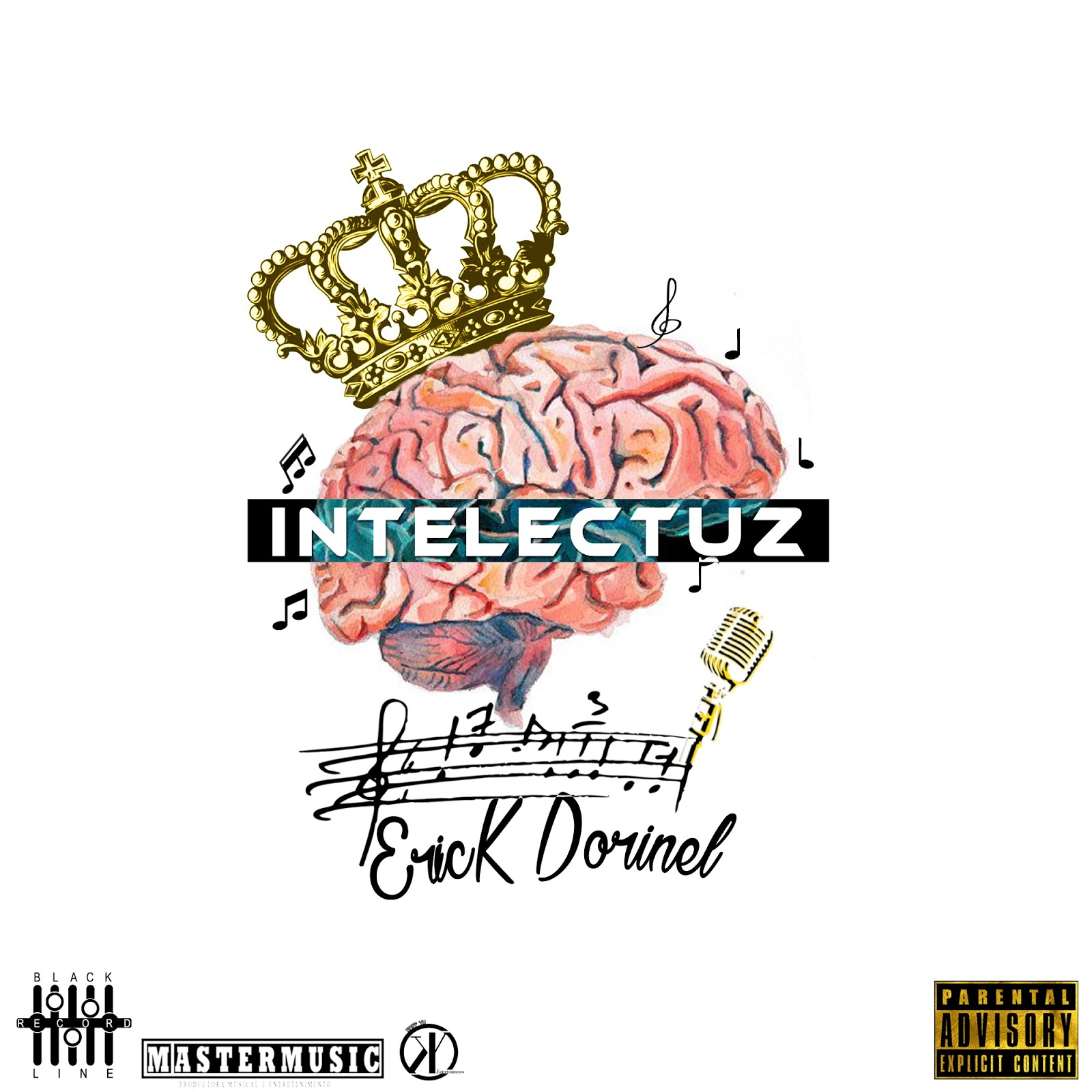Erick Dorinel : disponibiliza EP '' INTELECTUZ '' || Faça o Download