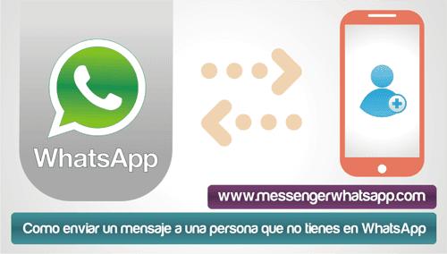 enviar un mensaje a una persona que no tienes en WhatsApp