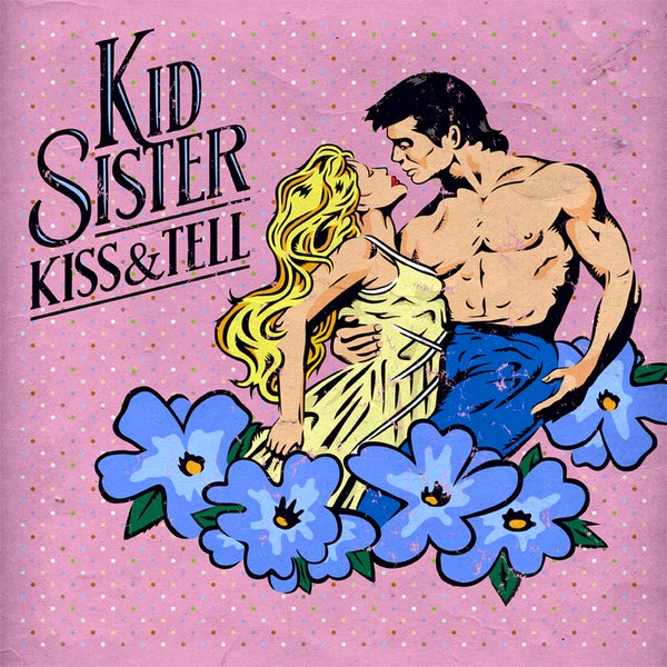Kid Sister - Kiss & Tell - EP Cover