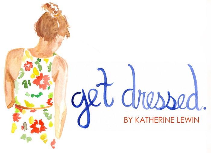 Get Dressed.