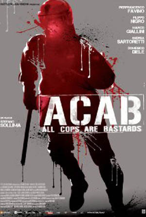 i Chng Bo ng  - A.C.A.B.: All Cops Are Bastards (2012)