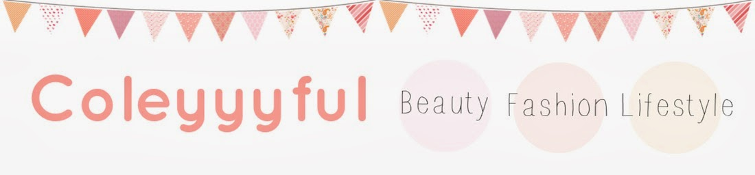 Coleyyyful: A Beauty & Fashion Blog