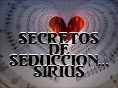 SECRETOS DE SEDUCCION... DE SIRIUS