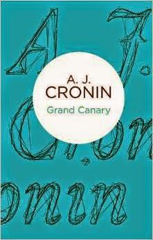 A.J. Cronin - Grand Canary