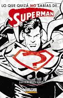 """COMPRA MI LIBRO """"LO QUE QUIZÁ NO SABÍAS DE... SUPERMAN"""""""