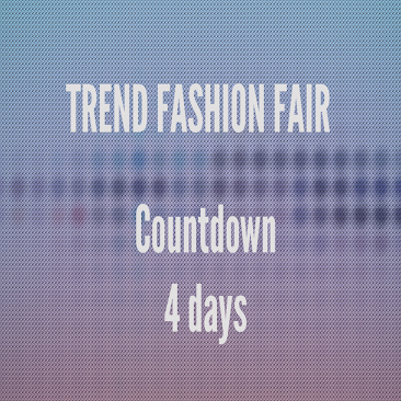 TREND FASHION FAIR - COMING SOON!