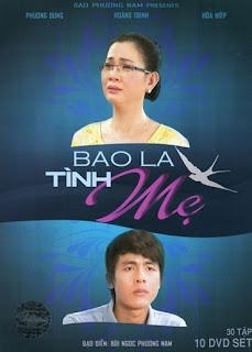 Bao La Tình Mẹ - Bao La Tinh Me THVL1 Trọn Bộ