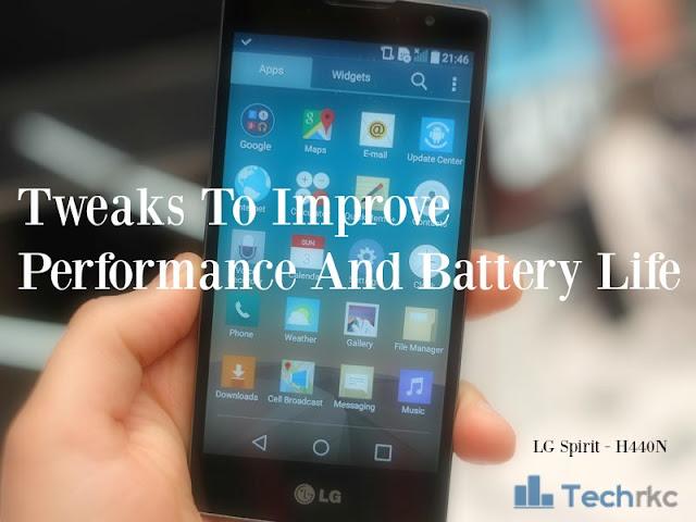 [H440N] LG Spirit - Tweaks to Increase Battery Life and Performance