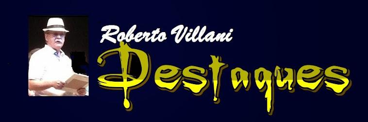 Roberto Villani - Destaques