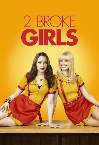 Hai Cô Nàng Tinh Nghịch - 2 Broke Girls