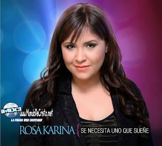 Rosa Karina - Se Necesita uno que Sueñe
